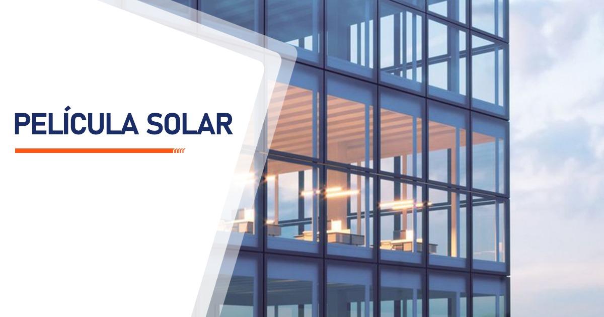 Película Solar Brasília